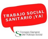 CAMPAÑA  #TRABAJOSOCIALSANITARIOYA
