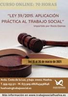 """CURSO ONLINE """"LEY 39/2015 APLICACIÓN PRÁCTICA AL TRABAJO SOCIAL"""""""