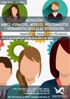 """CURSO ONLINE: """"MEDIACIÓN: MARCO NORMATIVO, MODELOS, PROCEDIMIENTOS Y HERRAMIENTAS BÁSICAS DE INTERVENCIÓN"""""""