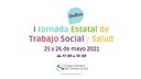 I JORNADAS ESTATALES TRABAJO SOCIAL Y SALUD