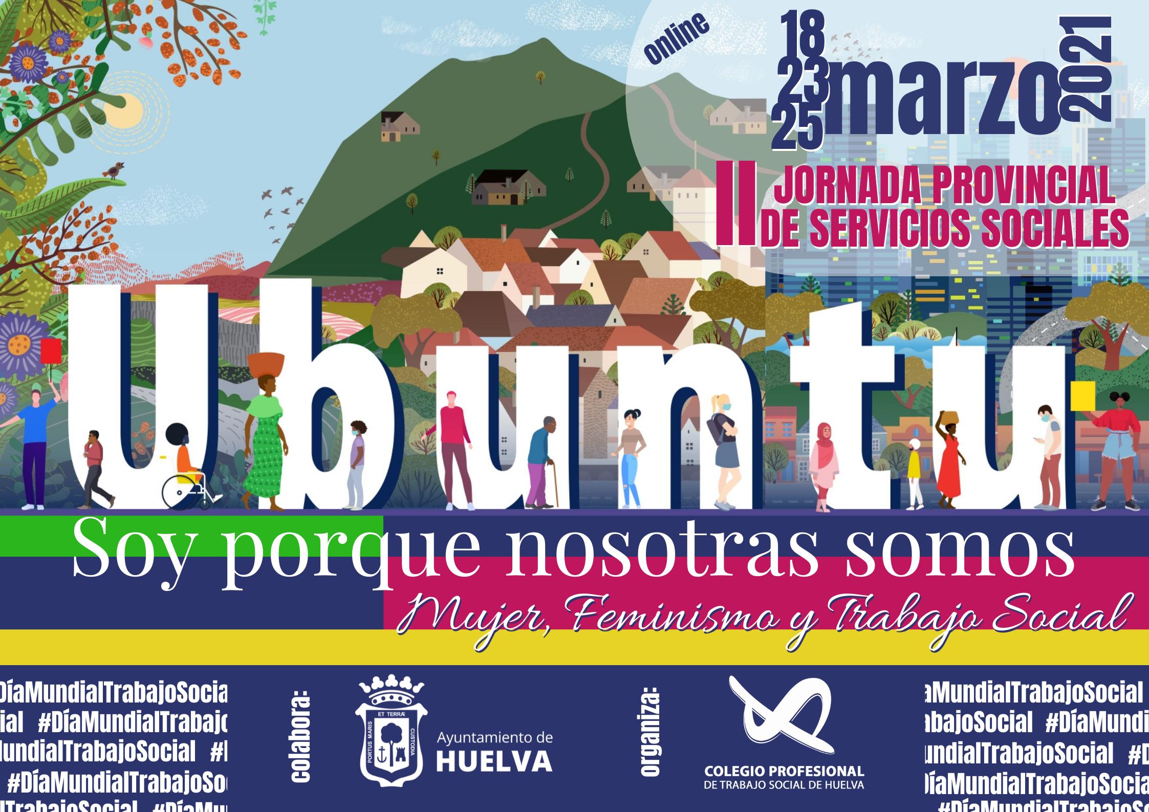 II JORNADA PROVINCIAL DE SS SS_UBUNTU: SOY PORQUE NOSOTRAS SOMOS. MUJER, FEMINISMO Y TS