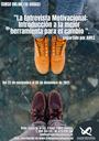 LA ENTREVISTA MOTIVACIONAL: INTRODUCCIÓN A LA MEJOR HERRAMIENTA PARA EL CAMBIO