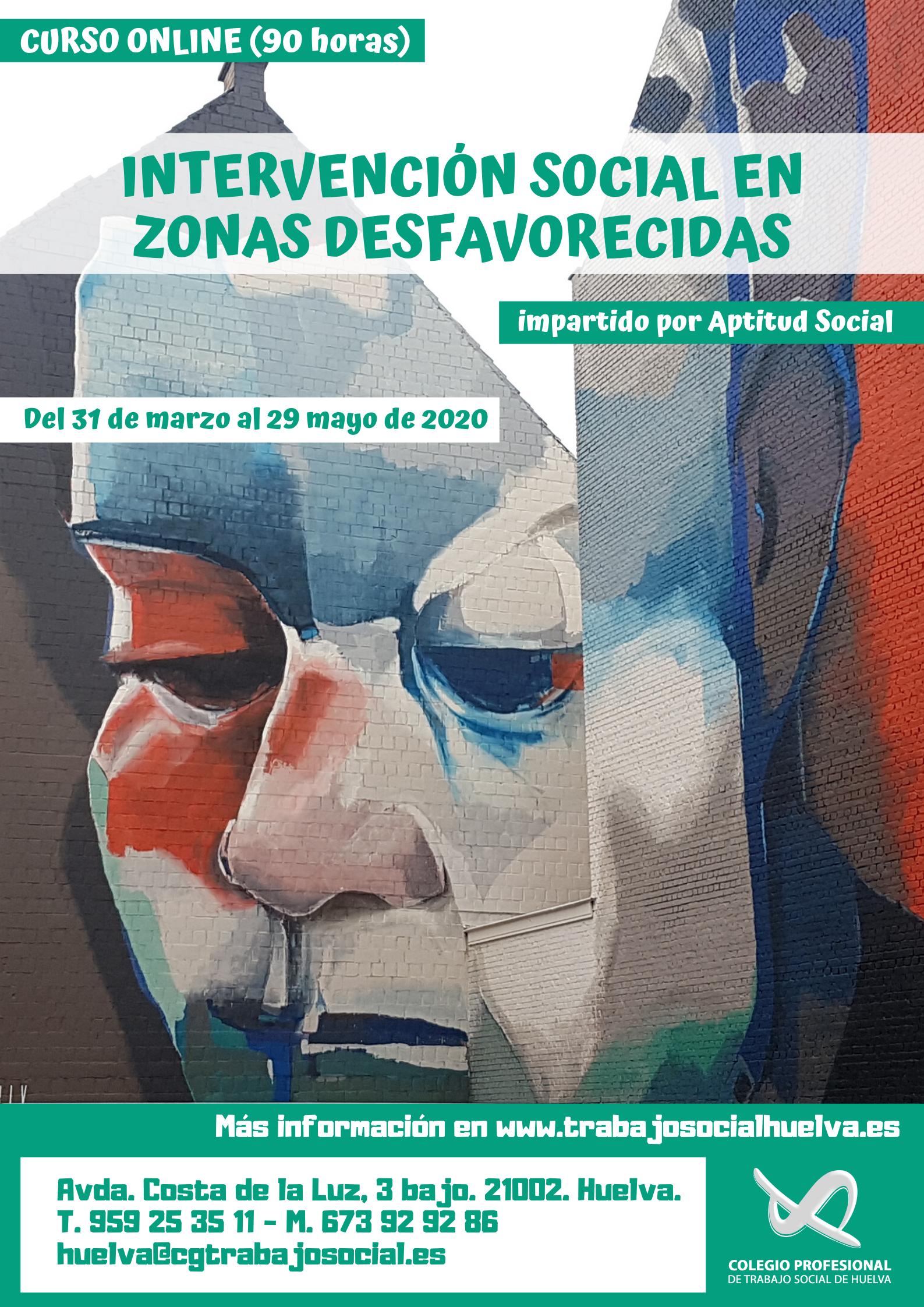 """CURSO ONLINE: """"INTERVENCIÓN SOCIAL EN ZONAS DESFAVORECIDAS""""(90 horas)."""