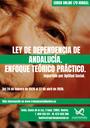 """CURSO ONLINE: """"LEY DE DEPENDENCIA DE ANDALUCÍA. ENFOQUE TEÓRICO PRÁCTICO"""" (70 HORAS)."""