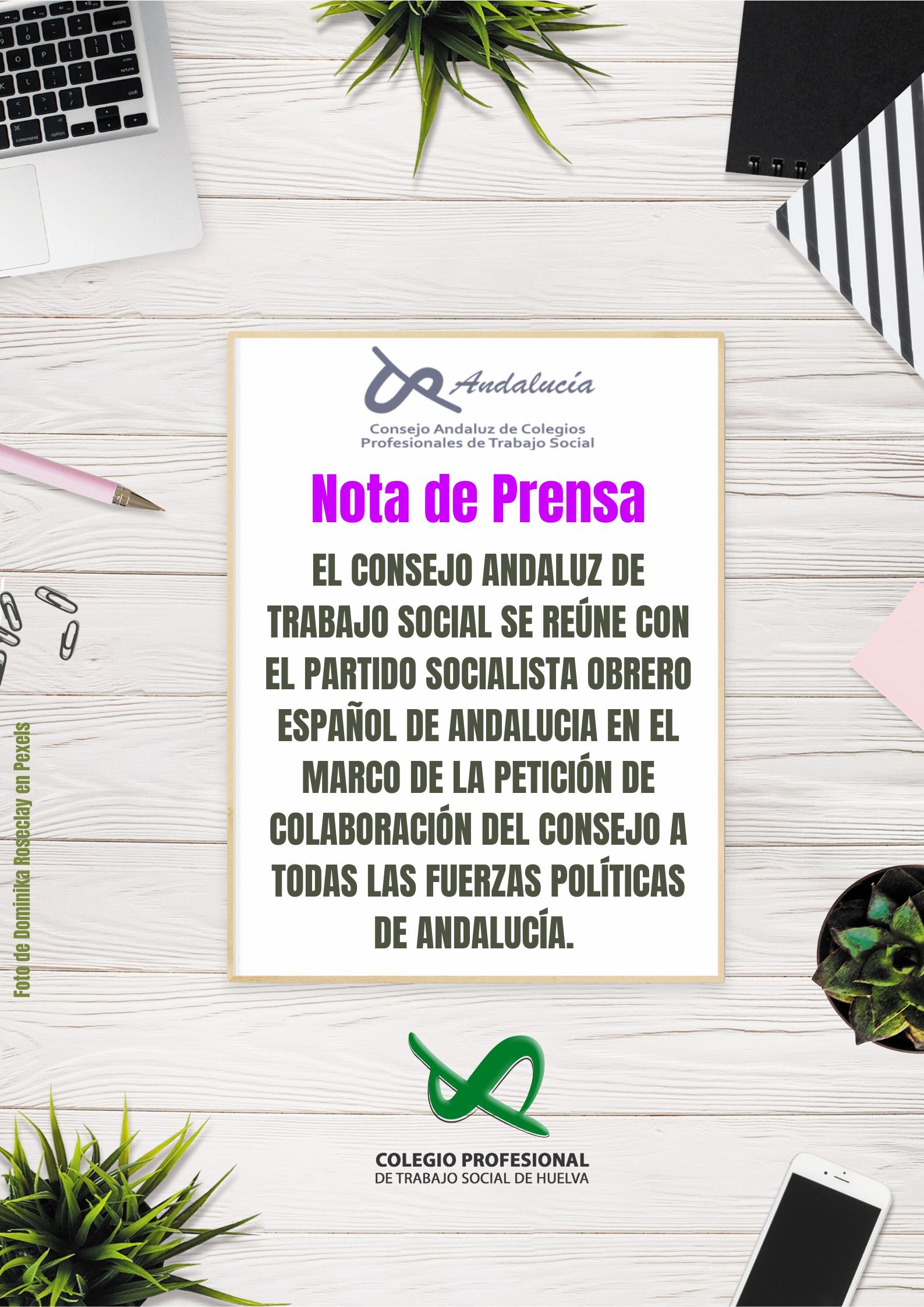 EL CONSEJO ANDALUZ DE TRABAJO SOCIAL SE REÚNE CON EL PARTIDO SOCIALISTA OBRERO ESPAÑOL DE ANDALUCIA EN EL MARCO DE LA PETICIÓN DE COLABORACIÓN DEL CONSEJO ANDALUZ A TODAS LAS FUERZAS POLÍTICAS DE ANDALUCÍA.