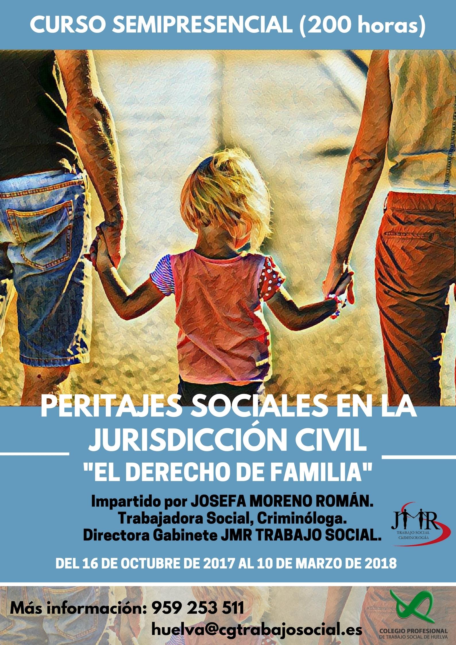 PERITAJES SOCIALES EN LA JURISDICCIÓN CIVIL. EL DERECHO DE FAMILIA - En curso. Cerrado el plazo de matrícula.