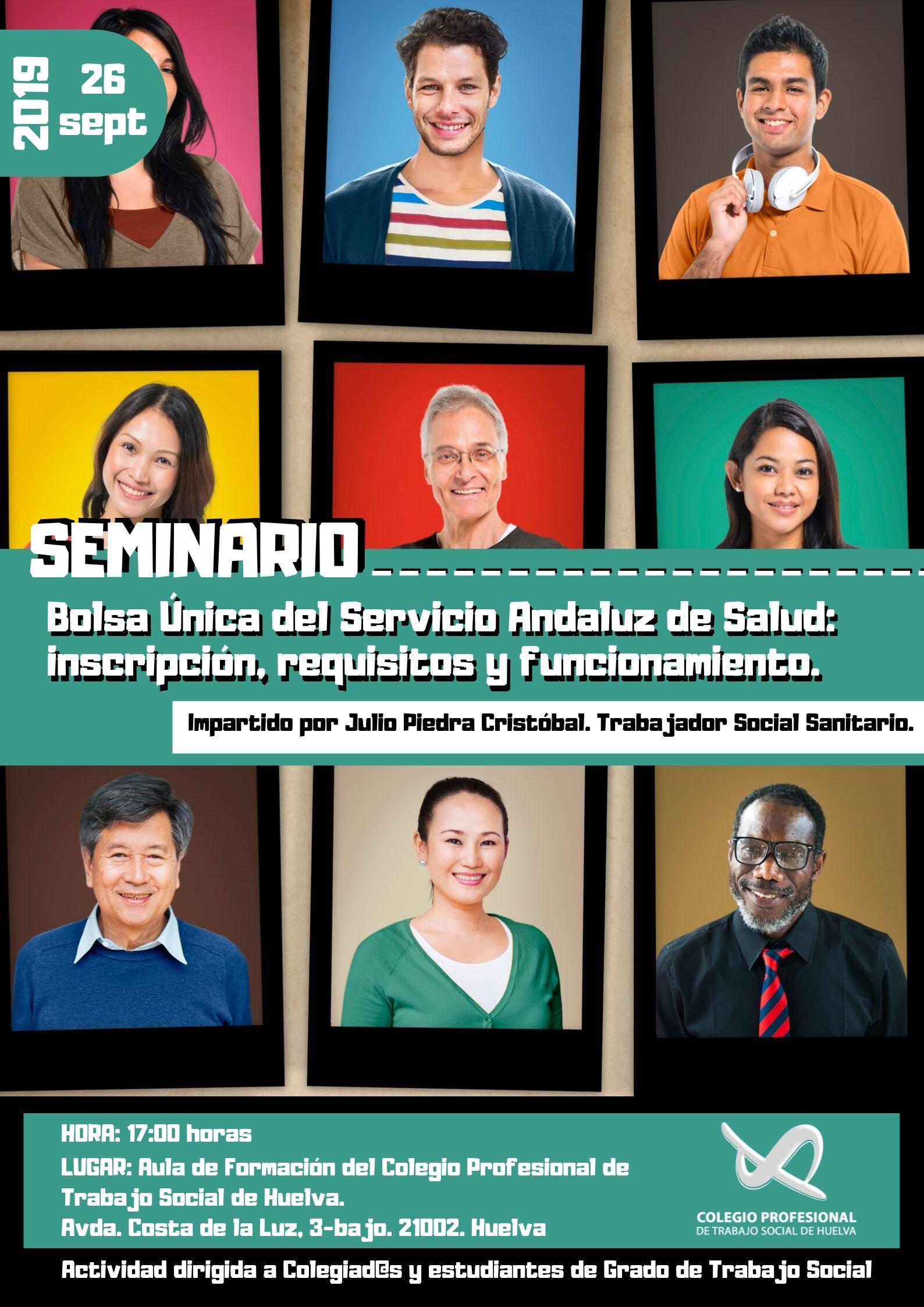 """SEMINARIO: """"BOLSA ÚNICA DEL SERVICIO ANDALUZ DE SALUD: INSCRIPCIÓN, REQUISITOS Y FUNCIONAMIENTO"""", IMPARTIDO POR JULIO PIEDRA CRISTÓBAL, TRABAJADOR SOCIAL SANITARIO."""