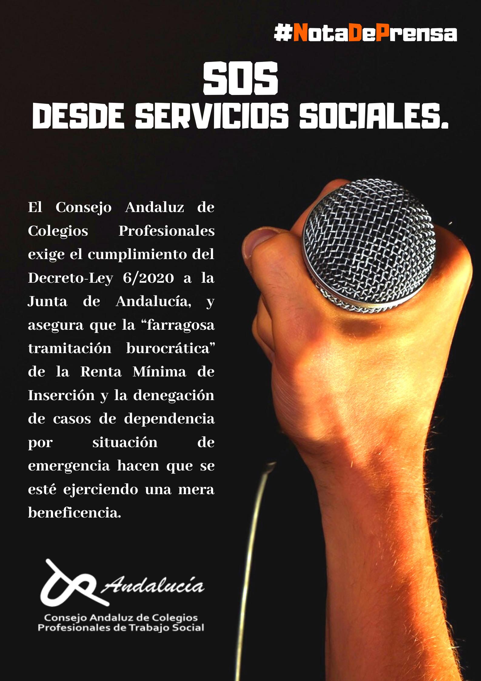 SOS DESDE LOS SERVICIOS SOCIALES - COMUNICADO  DE PRENSA EMITIDO DESDE LE CONSEJO ANDALUZ DE COLEGIOS PROFESIONALES DE TRABAJO SOCIAL