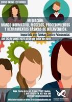 """OFERTA FORMATIVA: """"MEDIACIÓN: MARCO NORMATIVO, MODELOS, PROCEDIMIENTOS Y HERRAMIENTAS BÁSICAS DE INTERVENCIÓN"""""""